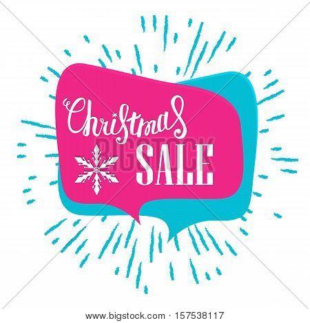 Christmas sale. Sale banner in a speech bubble.Hand lettering inscription
