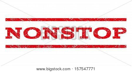 Nonstop watermark stamp. Text caption between parallel lines with grunge design style. Rubber seal stamp with scratched texture. Vector red color ink imprint on a white background.