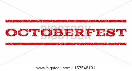 Octoberfest watermark stamp. Text caption between parallel lines with grunge design style. Rubber seal stamp with dust texture. Vector red color ink imprint on a white background.