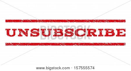 Unsubscribe watermark stamp. Text caption between parallel lines with grunge design style. Rubber seal stamp with dust texture. Vector red color ink imprint on a white background.
