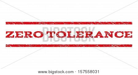 Zero Tolerance watermark stamp. Text caption between parallel lines with grunge design style. Rubber seal stamp with dirty texture. Vector red color ink imprint on a white background.