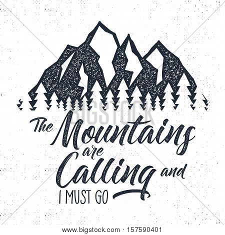 Hand drawn mountain advventure label. Mountain calling illustration. Typography design with sun bursts, trees and mountain. Roughen style Wanderlust vector tee design, badge and inspirational insignia