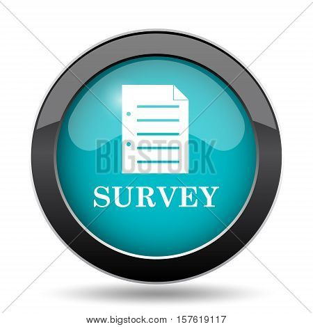 Survey icon. Survey website button on white background. poster