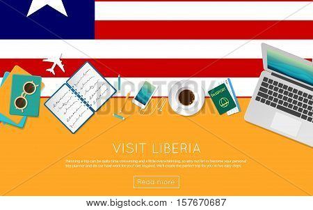 Visit Liberia Concept For Your Web Banner Or Print Materials. Top View Of A Laptop, Sunglasses And C