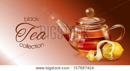 Vector black tea banner with transparent teapot and lemon. Design for black and fruit tea, drink menu, homeopathy, aromatherapy and health care products. With place for text.