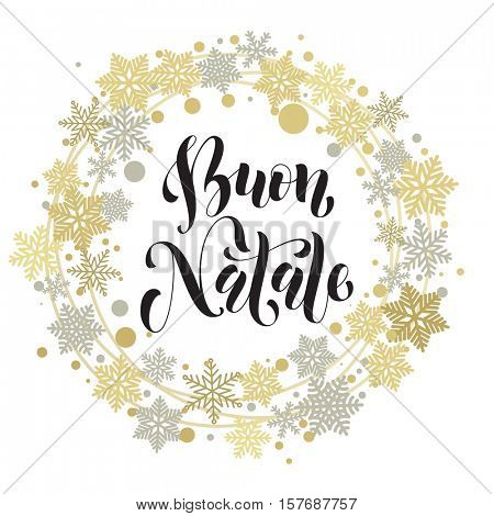 Buon Natale, Italian Merry Christmas text. Vector greeting card with golden and silver wreath ornament snowflakes and stars