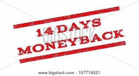 14 Days Moneyback watermark stamp. Text tag between parallel lines with grunge design style. Rubber seal stamp with scratched texture. Vector red color ink imprint on a white background.