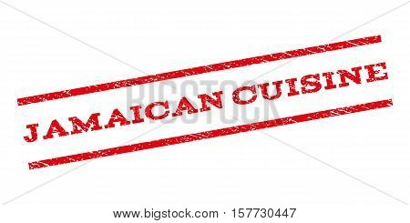 Jamaican Cuisine watermark stamp. Text caption between parallel lines with grunge design style. Rubber seal stamp with dust texture. Vector red color ink imprint on a white background.