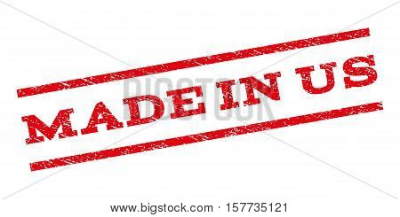 Made In Us watermark stamp. Text tag between parallel lines with grunge design style. Rubber seal stamp with scratched texture. Vector red color ink imprint on a white background.