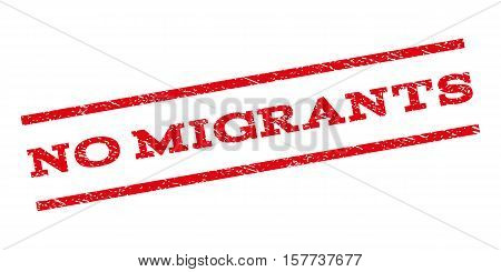 No Migrants watermark stamp. Text tag between parallel lines with grunge design style. Rubber seal stamp with dust texture. Vector red color ink imprint on a white background.
