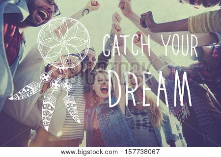 Catch Dream Believe Aspiration Motivation Concept