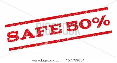 Safe 50 Percent watermark stamp. Text tag between parallel lines with grunge design style. Rubber seal stamp with dirty texture. Vector red color ink imprint on a white background.
