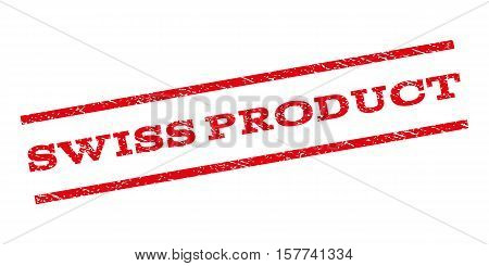 Swiss Product watermark stamp. Text caption between parallel lines with grunge design style. Rubber seal stamp with dirty texture. Vector red color ink imprint on a white background.