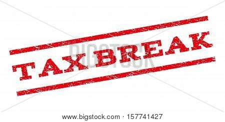 Tax Break watermark stamp. Text caption between parallel lines with grunge design style. Rubber seal stamp with unclean texture. Vector red color ink imprint on a white background.