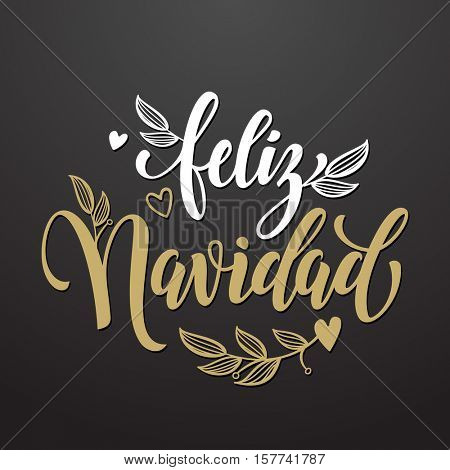 Feliz Navidad spanish text for Merry Christmas greeting card. Golden calligraphic lettering design with flourish flowery decoration and heart on black background
