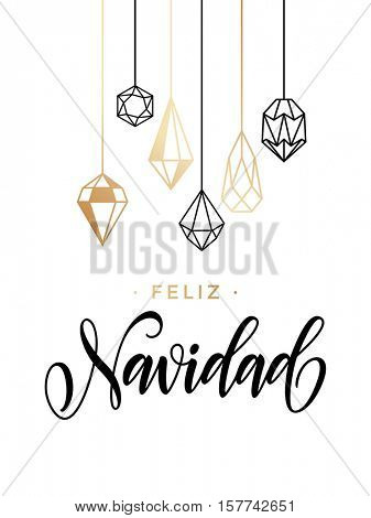 Spanish Merry Christmas Feliz Navidad greeting cards with gold glitter crystal ornaments on white festive background. Calligraphy lettering