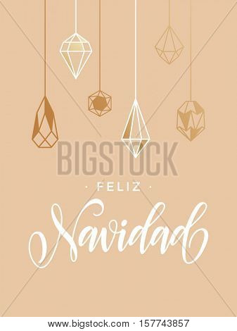 Spanish Merry Christmas Feliz Navidad greeting card with calligraphy lettering and gold glitter crystal ornaments on pink background