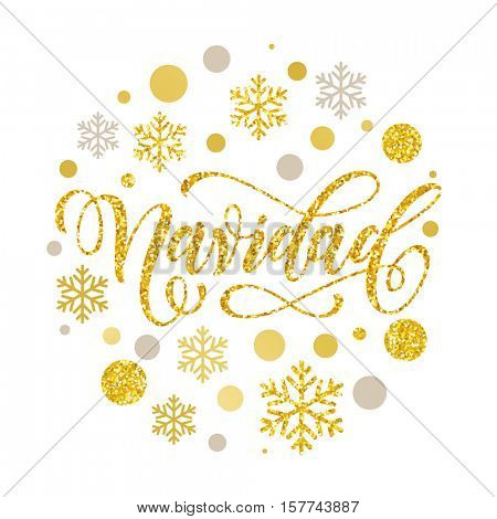 Navidad Spanish Christmas lettering greeting card with golden and silver Christmas ornaments decoration of snowflakes. Calligraphic lettering design on white background