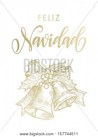 Spanish greeting Feliz Navidad Merry Christmas vector golden glittering lettering on black background with gold bell ornament