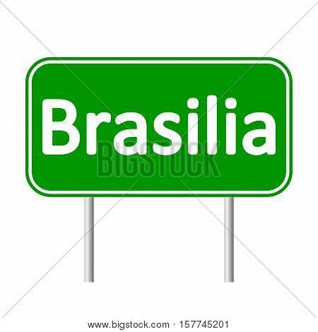 Brasilia road sign isolated on white background.