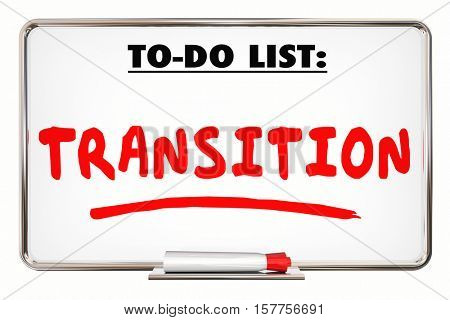 Transition. To Do List. New. Change Direction. 3d Illustration
