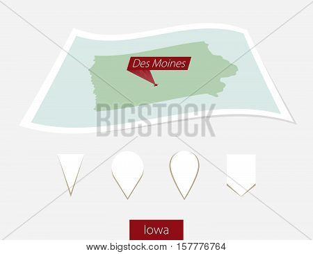 Curved Paper Map Of Iowa State With Capital Des Moines On Gray Background. Four Different Map Pin Se