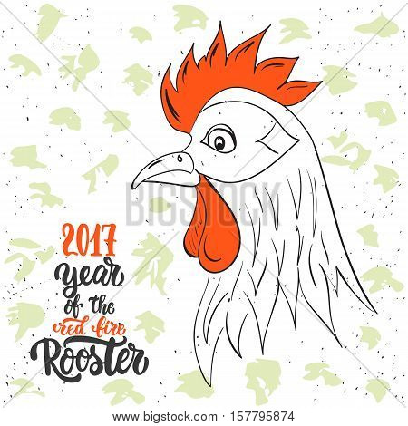 Christmas and New Year lettering calligraphy greeting card with 2017 year of the red fire rooster. Cock drawing on the top of illustration.