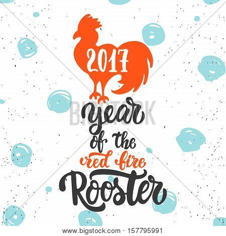 Christmas and New Year lettering calligraphy greeting card with 2017 year of the red fire rooster. Cock silhouette on the top of illustration