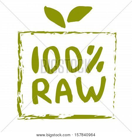 Raw food hand drawn label isolated vector illustration. Healthy diet and lifestyle vegan symbol. Raw hand sketch badge, icon. Logo for vegetarian restaurant menu, cafe, farm market. Raw food lettering