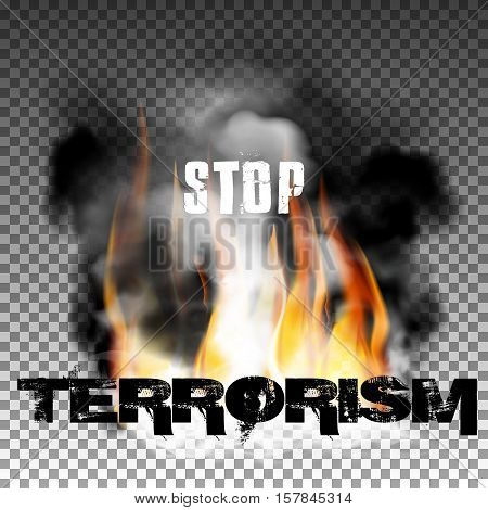 Sign stop terrorism fire with smoke with an inscription in a ragged style. Isolated objects can be used with any image, text or background.