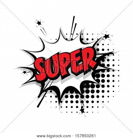 Lettering super. Comic text sound effects pop art style vector. Sound bubble speech phrase comic text cartoon expression sounds illustration. Comic text background template