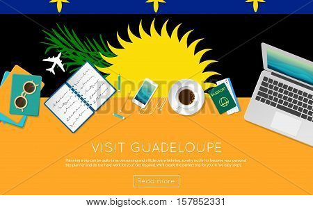 Visit Guadeloupe Concept For Your Web Banner Or Print Materials. Top View Of A Laptop, Sunglasses An
