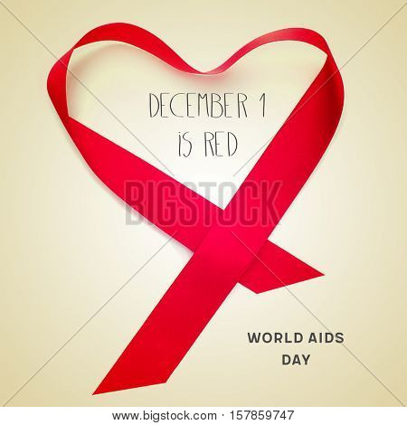 a red ribbon forming a heart and the text text december 1 is red, world aids day on a beige background