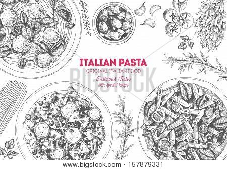 Italian pasta frame. Hand drawn vector illustration of an Italian pasta top view. Food design template. Farfalle Penne and Spaghetti illustration. Classic italian cuisine.