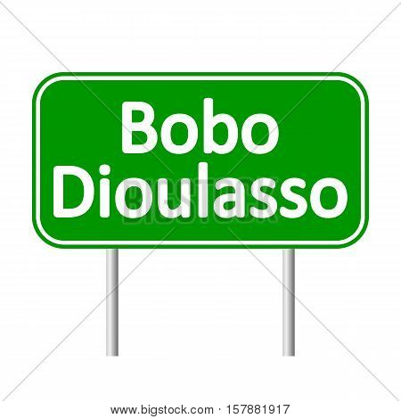 Bobo Dioulasso road sign isolated on white background.