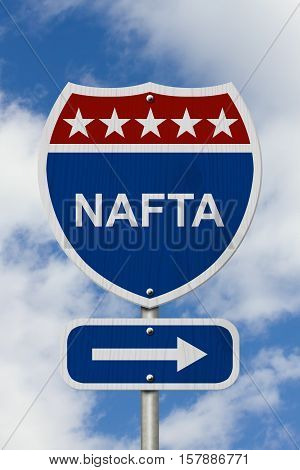 North American Free Trade Agreement sign Red white and blue interstate highway road sign with words NAFTA with sky background 3D Illustration