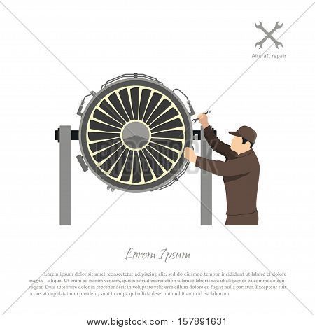 Repair and maintenance of aircraft. Engineer repairing airplane engine. Vector illustration