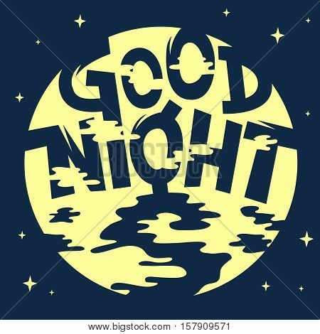 Good Night Artistic Cool Comic Lettering. Cartoon Inscription On A Night Sky Moon Background. Funny Typography. Vector Graphic.