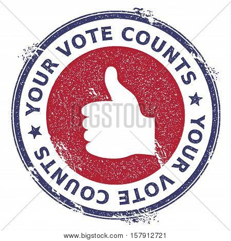 Grunge Thumb Up Rubber Stamp. Usa Presidential Election Patriotic Seal With Thumb Up Silhouette And