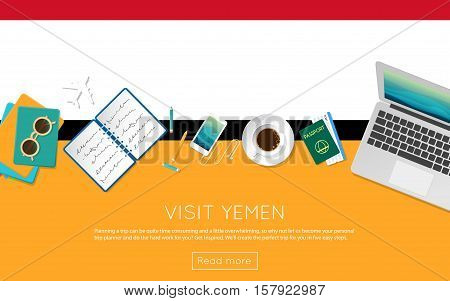 Visit Yemen Concept For Your Web Banner Or Print Materials. Top View Of A Laptop, Sunglasses And Cof