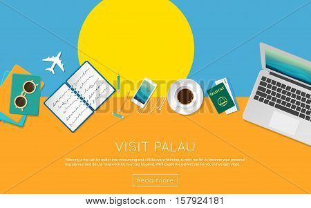 Visit Palau Concept For Your Web Banner Or Print Materials. Top View Of A Laptop, Sunglasses And Cof