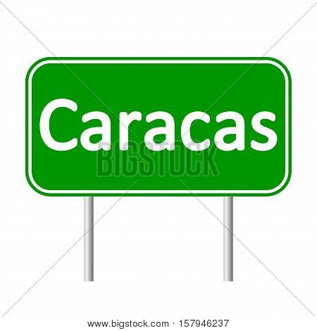Caracas road sign isolated on white background.