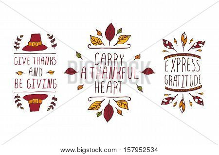 Set of Thanksgiving elements. Hand-sketched typographic elements on white background. Give thanks and be giving. Carry a thankful heart. Express gratitude.