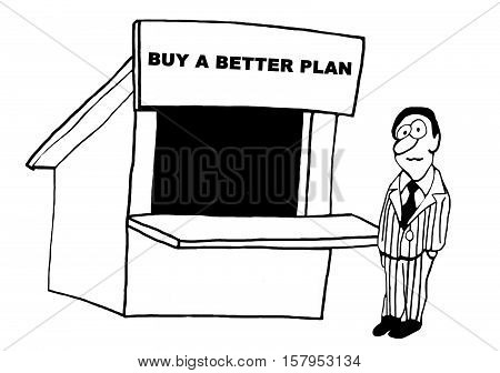 Black and white business illustration about a businessman considering buying a better plan.