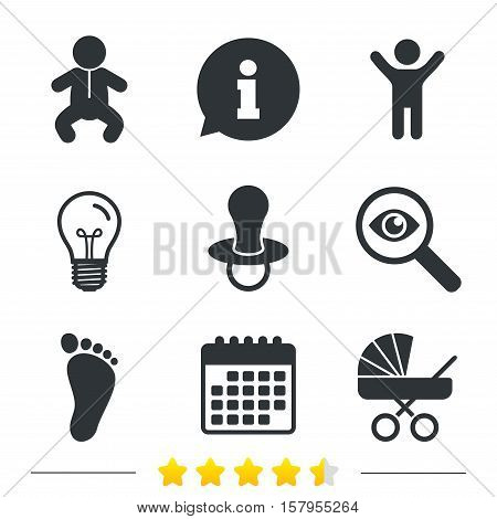 Baby infants icons. Toddler boy with diapers symbol. Buggy and dummy signs. Child pacifier and pram stroller. Child footprint step sign. Information, light bulb and calendar icons. Vector