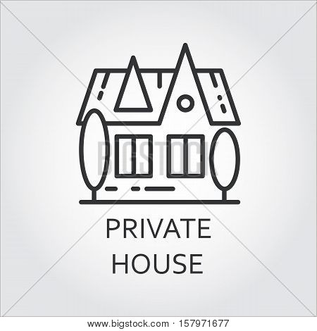 Simple black linear icon private house in outline style. Concept of advertising purchase and rental of private housing. Image for websites, mobile apps and other design needs. Vector contour graphics