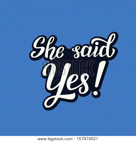 She Said Yes Typography Card