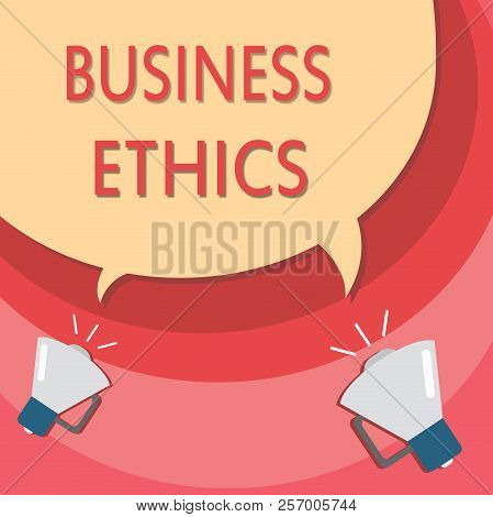 Handwriting text writing Business Ethics. Concept meaning Moral principles that guide the way a business behaves poster