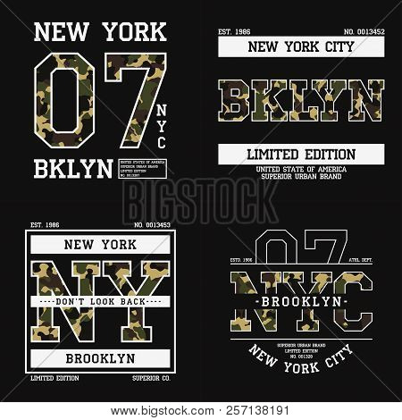 Set Of Graphic Design For T-shirt With Camouflage Texture. New York Tee Shirt Print With Slogan. Bro