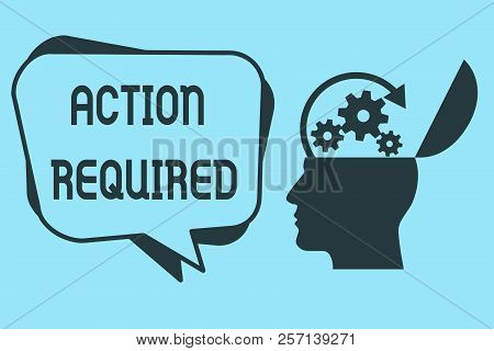 Word writing text Action Required. Business concept for Regard an action from someone by virtue of their position poster